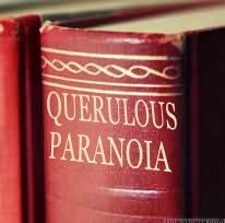 querulous paranoia